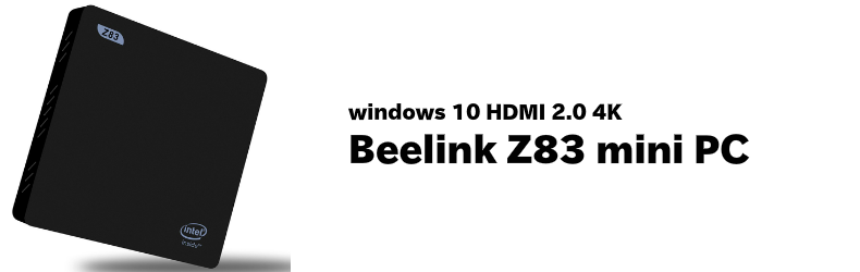 Beelink Z83 Windows 10 ミニ 64ビット PC Intel Atom x5-Z8300